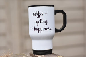 Coffee + Cycling = Happiness Travel Mug - Track and Fit Club