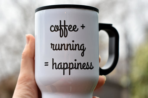 Coffee + Running = Happiness Travel Mug - Track and Fit Club