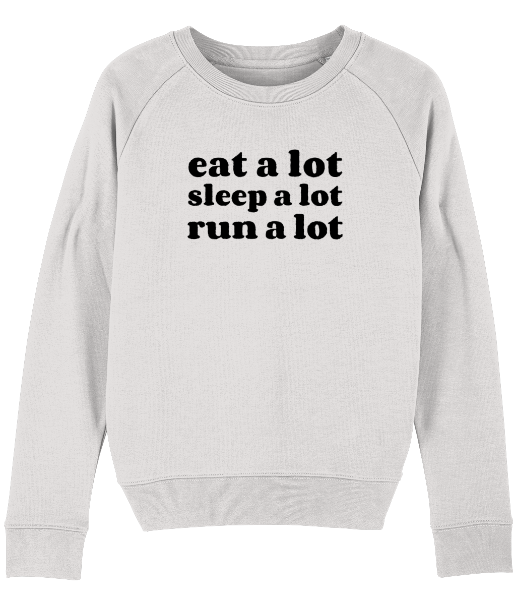 Eat a lot Sleep a lot Run a lot Sweater - Track and Fit Club