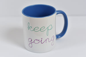 Keep Going Motivational Mug - Track and Fit Club