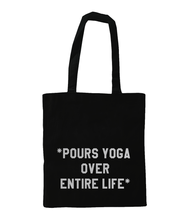Load image into Gallery viewer, Pours Yoga Over Entire Life Tote - Track and Fit Club