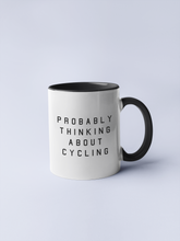 Load image into Gallery viewer, Probably thinking about Cycling Mug - Track and Fit Club