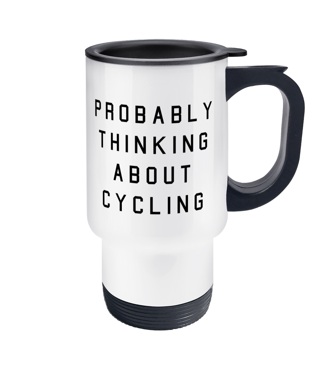 Probably Thinking About Cycling Travel Mug - Track and Fit Club