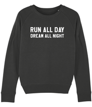 Load image into Gallery viewer, Run all Day Dream all Night Sweater - Track and Fit Club