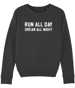 Run all Day Dream all Night Sweater - Track and Fit Club