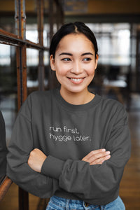 Run First Hygge Later Sweater