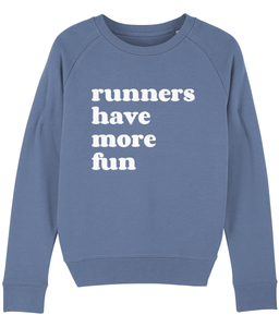 Runners Have More Fun Sweater - Track and Fit Club