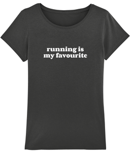 Running is my Favourite Tshirt - Track and Fit Club