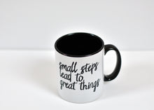 Load image into Gallery viewer, Small Steps Lead to Great things Motivational Mug - Track and Fit Club