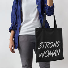 Load image into Gallery viewer, Strong Woman Tote Bag