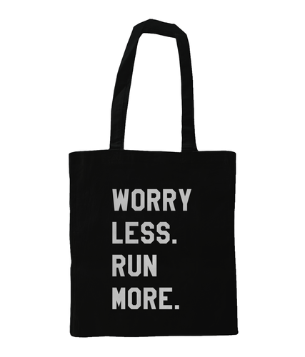 Worry Less Run More Tote Bag Black - Track and Fit Club