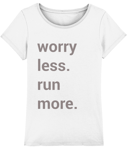Worry Less Run More Tshirt - Track and Fit Club