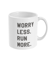 Load image into Gallery viewer, Worry Less Run More Mug - Track and Fit Club