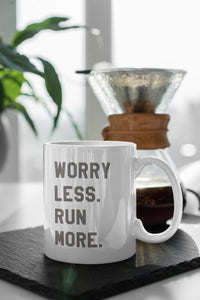 Worry Less Run More Mug - Track and Fit Club