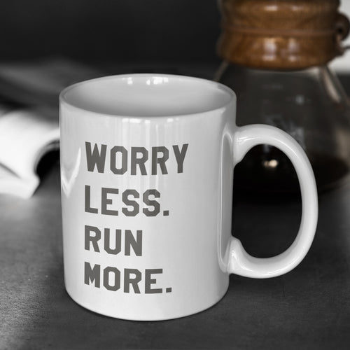 Worry Less Run More Mug