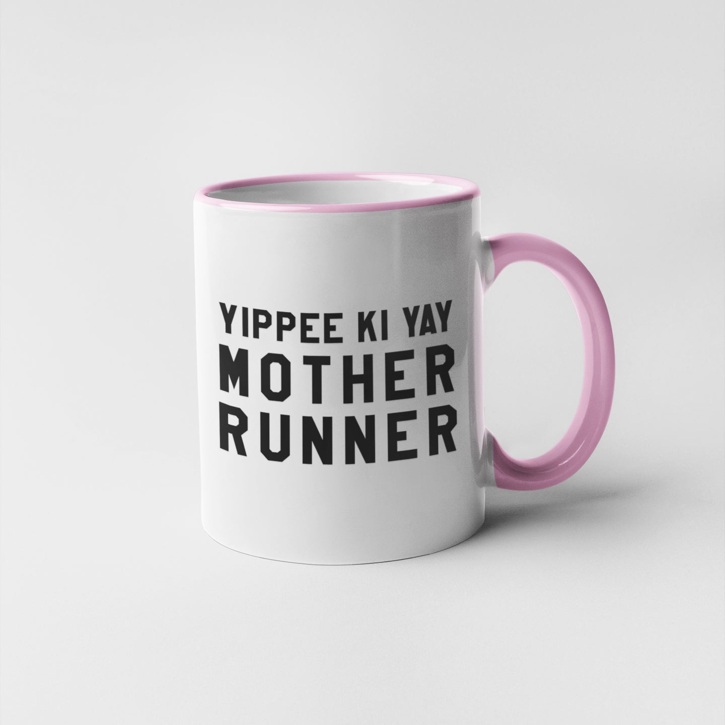 Yippee Ki Yay Mother Runner Mug