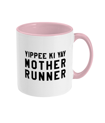 Yippee Ki Yay Mother Runner Mug - Track and Fit Club
