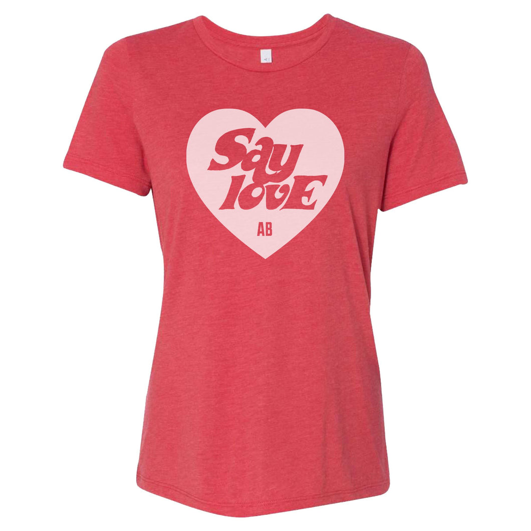 [PREORDER] Women's Say Love T-shirt