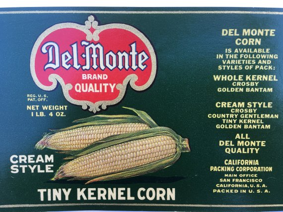 Very Scarce Del-Monte Kernel Cream Corn Can Label