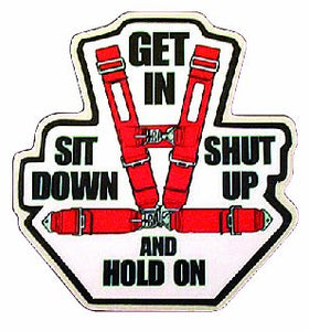 Get in Sit Down and Hold on Decal - | Nostalgia Decals Online retro car decals, old school vinyl stickers for cars, racing graphics for cars, car decals for girls