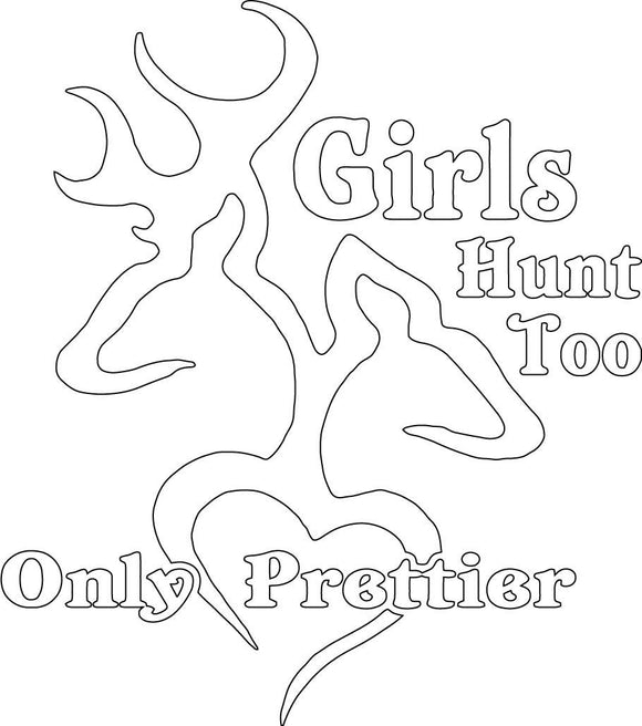 Girls Hunt Too Only Prettier Decal White - | Nostalgia Decals Online retro car decals, old school vinyl stickers for cars, racing graphics for cars, car decals for girls