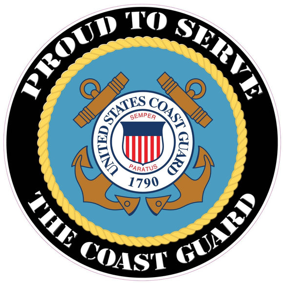 Proud to Serve the Coast Guard Decal - 5