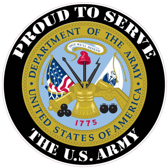 Proud to Serve the U.S. Army Decal - 3