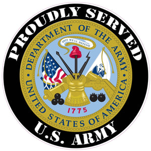 Proudly Served U.S. Army Decal - 3"
