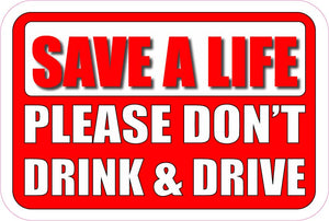 Save a Life PLEASE DON'T DRINK AND DRIVE Magnet Decal - | Nostalgia Decals Online retro car decals, old school vinyl stickers for cars, racing graphics for cars, car decals for girls