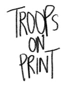 Troops On Print