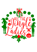 "Load image into Gallery viewer, HOLIDAY LIMITED EDITION ""Jingle Ladies"" Long Sleeve Tee"