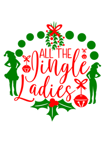 "HOLIDAY LIMITED EDITION ""Jingle Ladies"" Long Sleeve Tee"