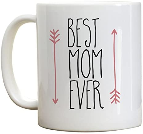 "Mug 11oz ""Best Mom Ever"" White Ceramic, Hot-Tea, Chocolate, Coffee, Valentine, Birthday, Fathers, Brothers and many other occasions."