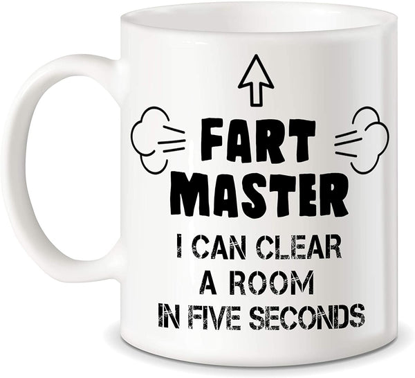 "Mug 11oz ""Fart Master"" White Ceramic, Hot-Tea, Chocolate, Coffee, Valentine, Birthday, Fathers, Brothers and many other occasions."