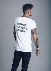 Support Your Local Dealer - White T-shirt - We Love Techno
