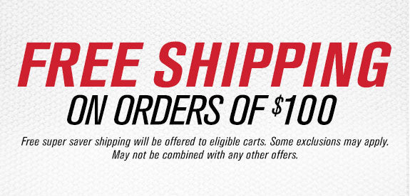 Free Shipping on Orders Over $100. Some exclusions apply.