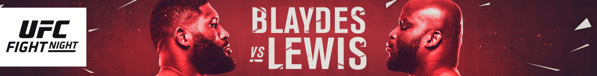 UFC Fight Night Blaydes vs. Lewis
