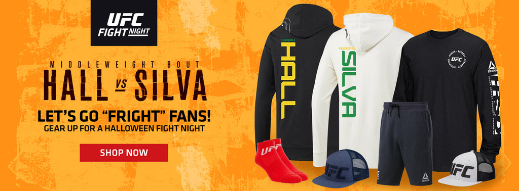 "UFC Fight Night middleweight bout Hall vs. Silva let's go ""Fright"" Fans! Gear up for a Halloween Fight Night shop now"