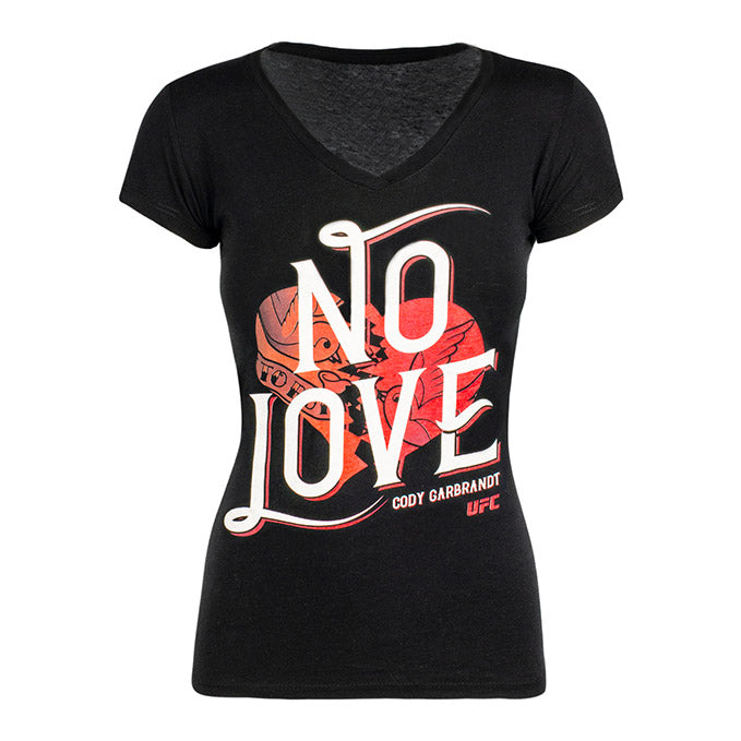 Women's UFC Cody Garbrandt No Love T-Shirt