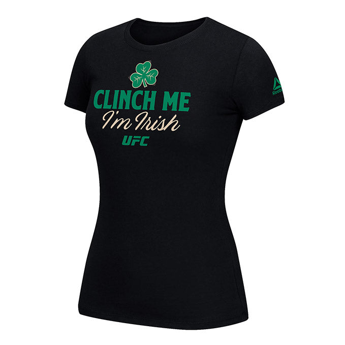 Women's Reebok UFC Clinch Me I'm Irish T-Shirt