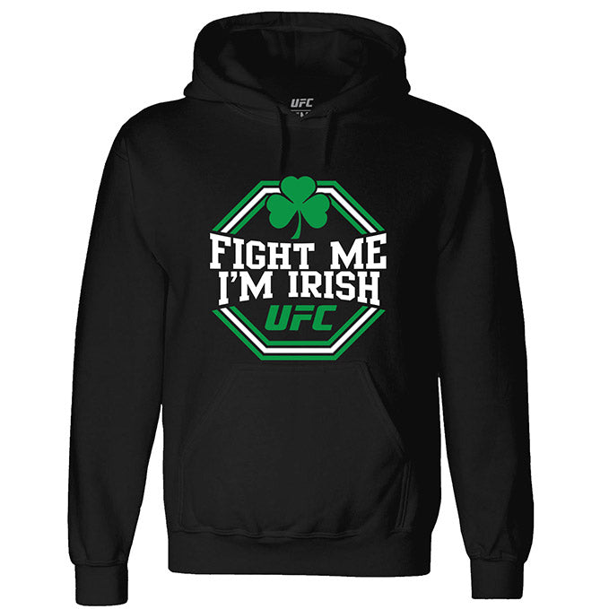 Men's UFC St. Patrick's Day Fight Me I'm Irish Hoodie - Black