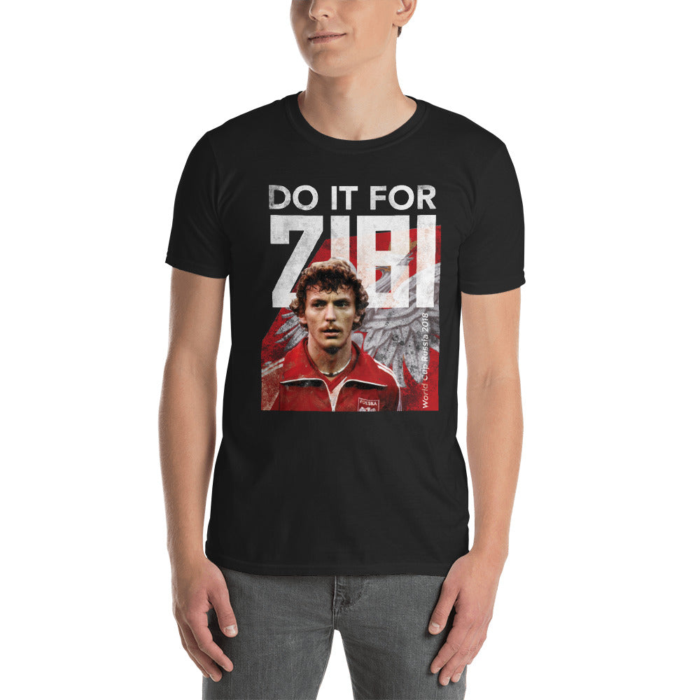 """Do it for Zibi"" Poland World Cup 2018 Tee - Most Valuable Playa"