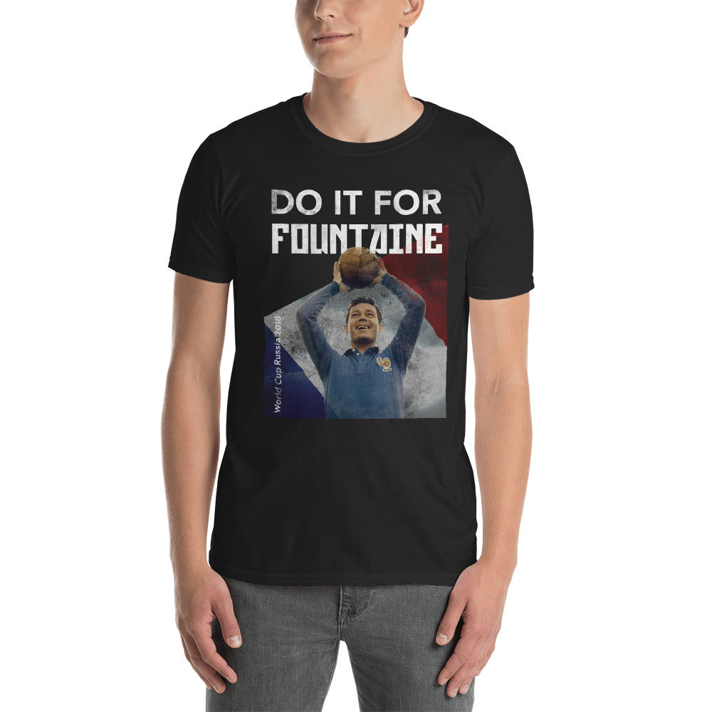 """Do it for Fountaine"" France World Cup 2018 Tee - Most Valuable Playa"