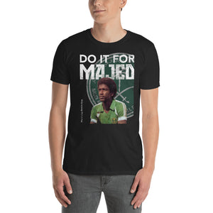 """Do it for Majed"" Saudi Arabia World Cup 2018 Tee - Most Valuable Playa"