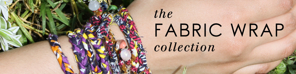 The Fabric Wrap Collection