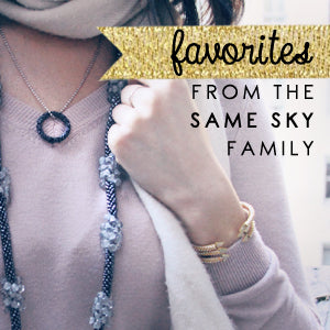 Favorites from the Same Sky Family: Holiday Gift Guide