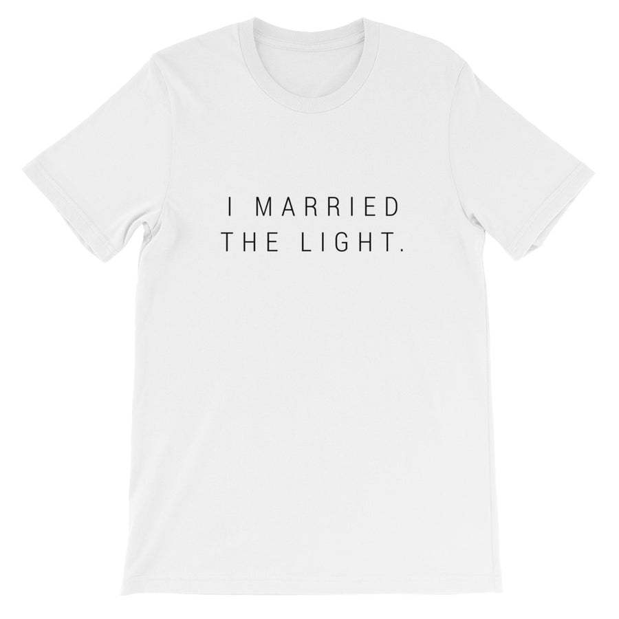 'I Married The Light' T-Shirt