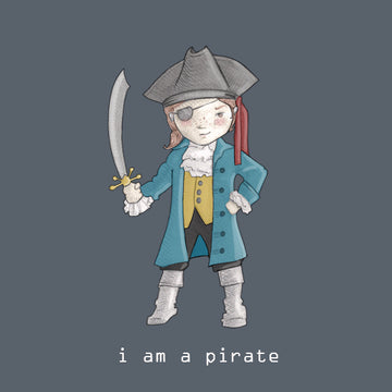 'I Am A Pirate' Print
