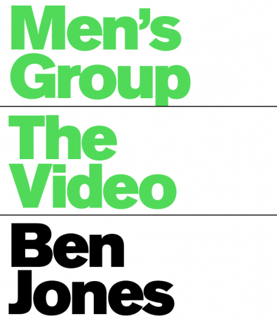 Ben Jones Men's Group: The Video
