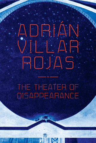 Adrián Villar Rojas: The Theater of Disappearance Catalogue